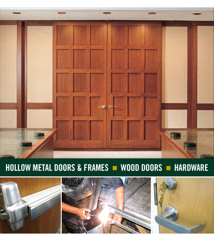 Hollow Metal Doors and Frames - Wood Doors - Hardware