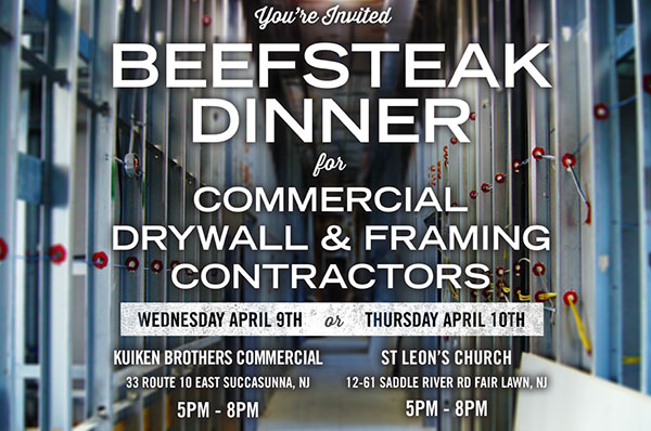 You're invited - Beefsteak Dinner - for Commercial Drywall & Framing Contractors