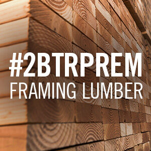 #2BTRPREM FRAMING LUMBER