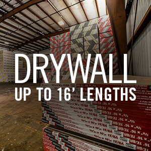 DRYWALL UP TO 16 FT LENGTHS